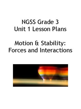 Lesson Plans for Grade 3 NGSS Unit 1 - Motion and Stability