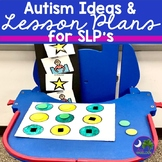 Autism Ideas and Lesson Plans for Speech Therapy