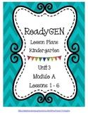 Lesson Plans for ReadyGEN Kindergarten Unit 3 A, Lessons 1-6