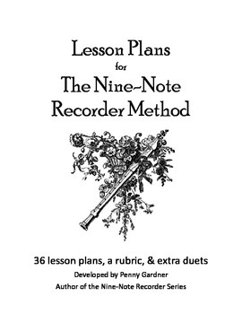 Lesson Plans for Recorder Lessons for Beginners from Nine-Note Recorder Method