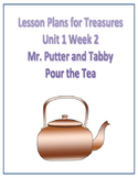 Treasures Lesson Plans for Unit 1 Week 2 - Mr Putter and Tabby Pour the Tea