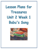 Treasures Lesson Plans for Unit 2 Week 1- Babu's Song