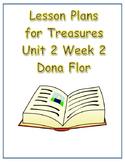 Treasures Lesson Plans for Unit 2 Week 2- Dona Flor