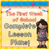 Complete Lesson Plans for the First Week Back to School!
