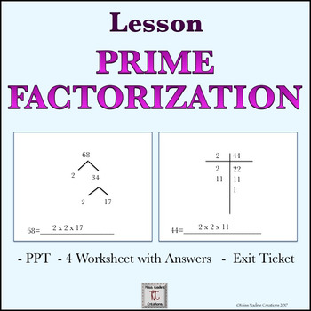 Lesson:Prime Factorization  - PPT, Handouts,Exit Ticket, t