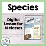 Lesson & Project- Endangered Species - Species - Speciation