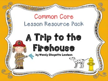 Lesson Resource Pack for A Trip to the Firehouse