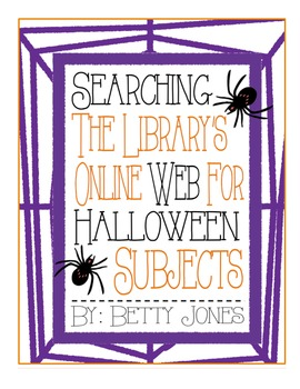 Lesson: Searching the WEB for HALLOWEEN Subjects (w/ Printables)