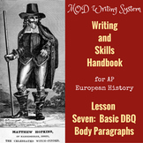 Lesson Seven--Basic DBQ Body Paragraphs from AP Euro Writing HB