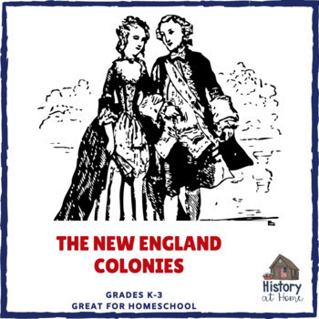 Lesson 6: The New England Colonies (Early American History/34 lessons)