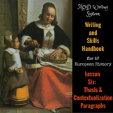 Lesson Six--Thesis & Contextualization Paragraphs from AP Euro Writing Skills HB