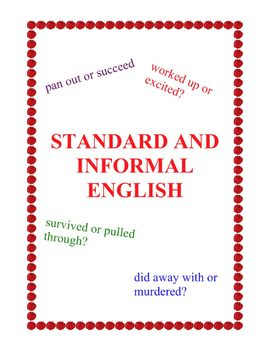 Lesson: Standard and Informal English