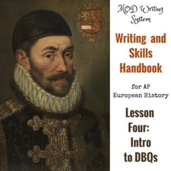 Lesson Four--Introduction to DBQs from AP Euro Writing and Skills Handbook