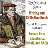 Lesson Two--Specificity, Detail, and SAQs from AP Euro Writing and Skills HB