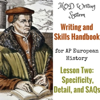 Lesson Two--Specificity, Detail, and SAQs from AP Euro Wri