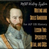 Lesson Two--Specificity, Detail, and SAQs from APUSH Writi