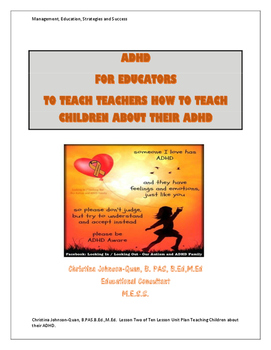 Lesson Two of Ten Lesson Unit Plan for Teaching Children About their ADHD