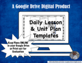 Lesson & Unit Plan Google Drive Templates for Middle or Hi