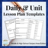 Lesson & Unit Plan Templates for Middle or High School