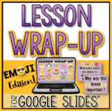 Emoji Themed Lesson Wrap-Up Activity in Google Slides™