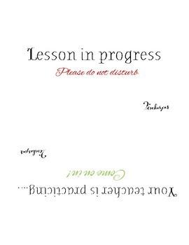 Lesson in Progress Sign