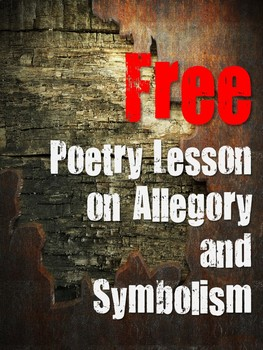 Lesson on Allegory and Symbolism Analysis in Poetry is ready to teach (NO PREP).