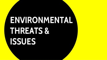 Lesson on Environmental Threats