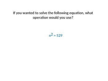 Lesson on how to solve simple equations involving powers and roots