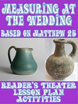 Lesson plan & Script: Measuring at the Wedding (Reader's Theater)