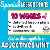 Lesson plans in Spanish: adjectives unit (Así se dice chapter 1)