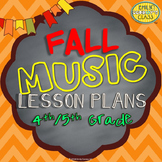 Elementary Music Lessons (Fall Music Lesson Plans for 4th/5th Grades)