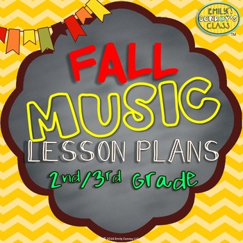 Lessons For Music (Fall Music Lesson Plans For 2nd/3rd Grade)