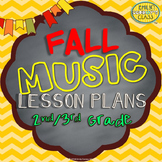 Elementary Music Lessons (Fall Music Lesson Plans For 2nd/3rd Grade)