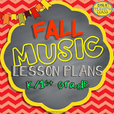 Elementary Music Lessons (Fall Music Lesson Plans for K/1st Grades)