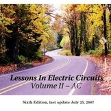 Lessons In Electric Circuits, Volume II – AC