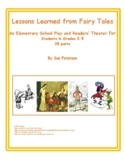 "A School Play and Readers' Theater ""Lessons Learned from Fairy Tales"""