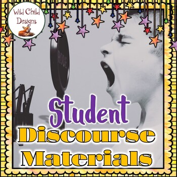 Lessons & Materials for Student Discourse- GROWING PRODUCT