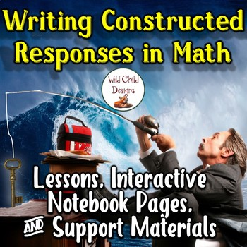 Lessons & Support Materials for Writing Constructed Math Responses
