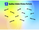 Syllable Division Patterns with Practice Sheets-Lessons for 12 Spalding Patterns