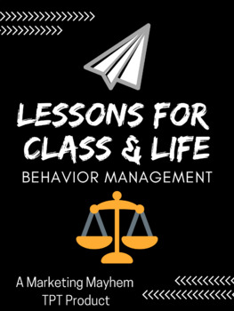Lessons for Class & Life-Behavior Management