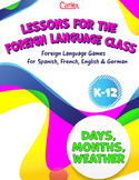 Lessons for the Foreign Language Classroom: Days of the Week, Months & Weather