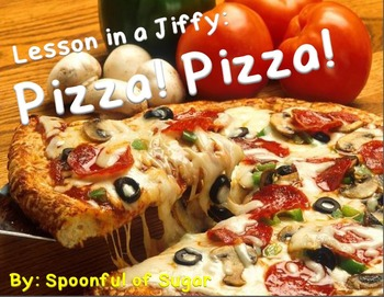 Lessons in a Jiffy:Pizza! Pizza! (Guided/Shared Reading Books and activites)