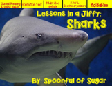 Lessons in a Jiffy: Sharks (Guided/Shared Reading and Research)