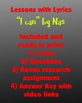 Lessons w/ Lyrics: I can by Nas (includes bonus research activity!)