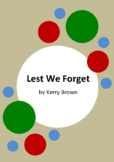 Lest We Forget by Kerry Brown - 6 Worksheets - ANZAC Day