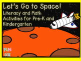 Let' Go to Space! Pre-K and Kindergarten Literacy and Math Activities