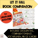 Let It Fall Speech and Language Book Companion (CCSS)