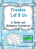 Freebie Let It Go: A Simile and Metaphor Worksheet