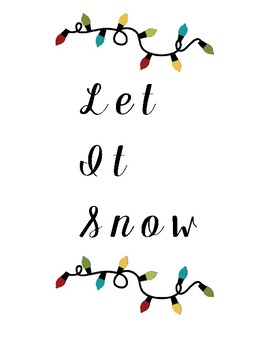 Let It Snow Christmas Classroom Sign Printable