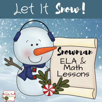Snowman Unit {CCSS ELA and Math} Pre-K to 1st Grade